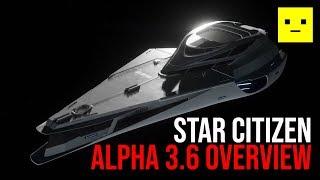 Star Citizen Alpha 3.6 Features & Updates