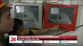 Kiểm tra đột xuất công tác PCCC của các chung cư tại TP. Hồ Chí Minh   VTV24