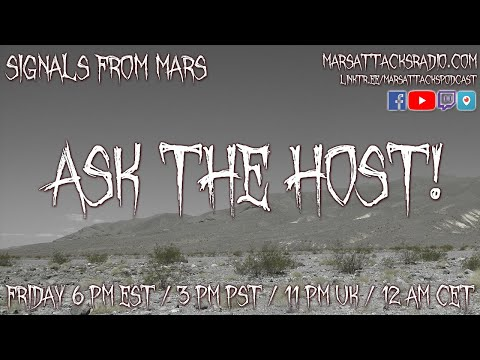 Ask The Host | Signals From Mars Live Stream September 3, 2021