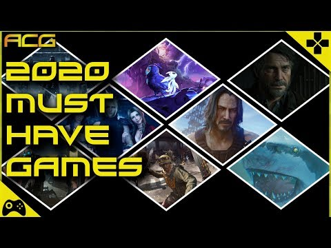 Top Must Have Games For 2020