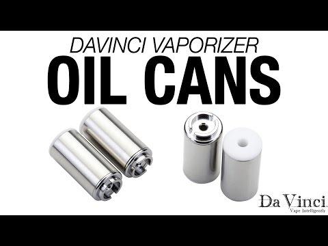 DaVinci Vaporizer – Oil Can Overview