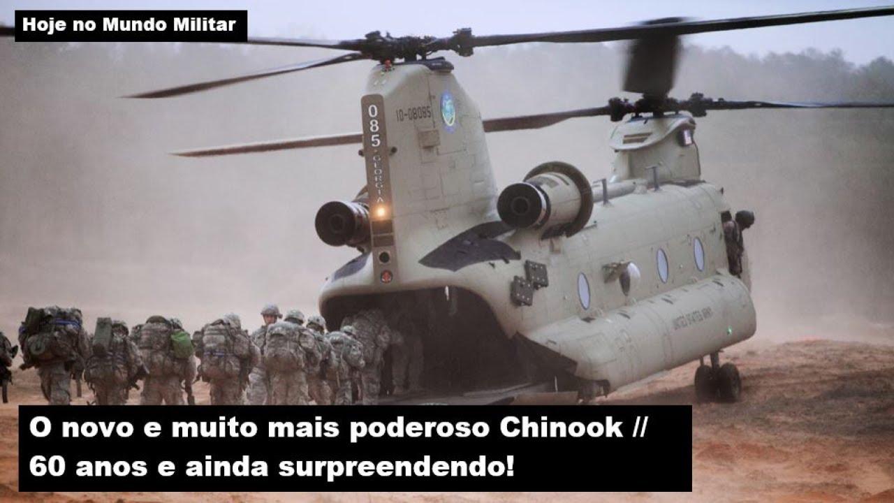 O novo e muito mais poderoso Chinook – 60 anos e ainda surpreendendo!