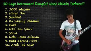 10 Lagu Instrument Dangdut Noise Melody Terbaru