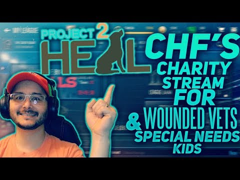 CHF's CHARITY STREAM FOR WOUNDED VETS & SPECIAL NEEDS KIDS!