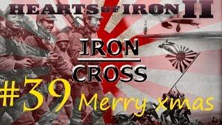 Iron Cross: A Hearts of Iron II game - #39 Merry Christmas