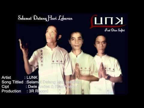 Selamat Datang Hari Lebaran - LUNK (feat Dian Safitri) Lagu Religi Lebaran 2014