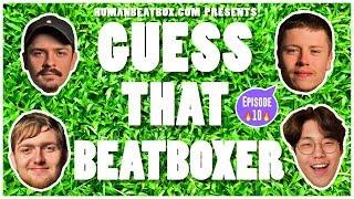 Game: Guess That Beatboxer // NaPoM & Bigman vs. D-Low & Colaps