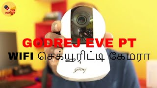 Godrej EVE PT Wireless Security Camera Review in Tamil