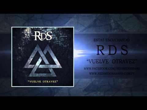 RDS Vuelve Otra vez