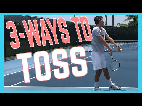 Three Ways To Toss On The Serve