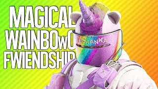 MAGICAL WAINBOwO FWIENDSHIP | Rainbow Six Siege