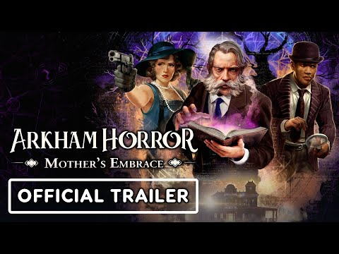 Arkham Horror: Mother's Embrace - Official Trailer