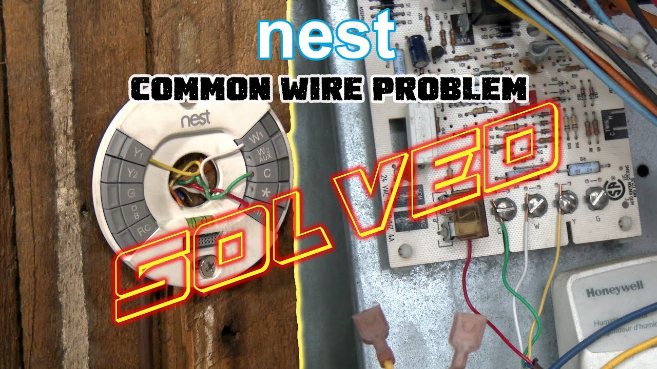 hight resolution of nest thermostat no common wire problem solved how to install nest missing common c wire youtube