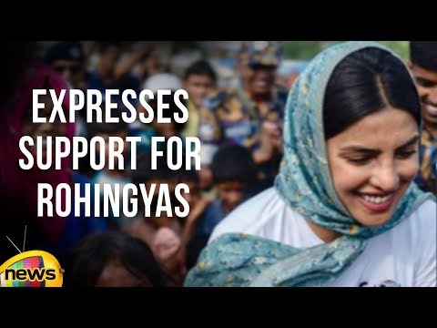 Bollywood Actress Priyanka Chopra Expresses Support for Rohingyas | Mango News