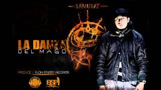LA DANZA DEL MAGO - SAMURAI