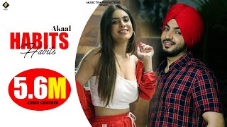 HABITS (FULL OFFICIAL VIDEO) - AKAAL | NEHA MALIK | NEW PUNJABI SONG 2020 | MUSIC TYM PRODUCTIONS
