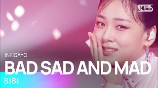 BIBI(비비) - BAD SAD AND MAD @인기가요 Inkigayo 20210502