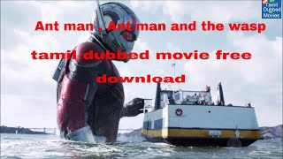 Ant man , Ant man and the wasp tamil dubbed movie download link