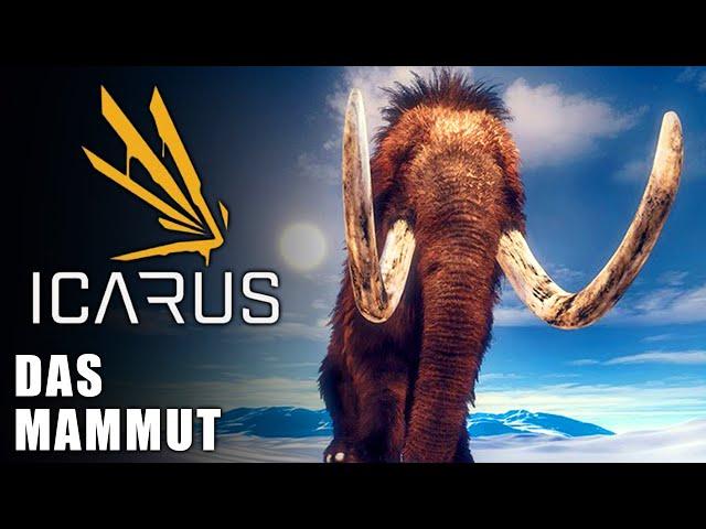 Icarus 🌿 Das Mammut #08 [Lets Play   Gameplay Deutsch   Beta 3]