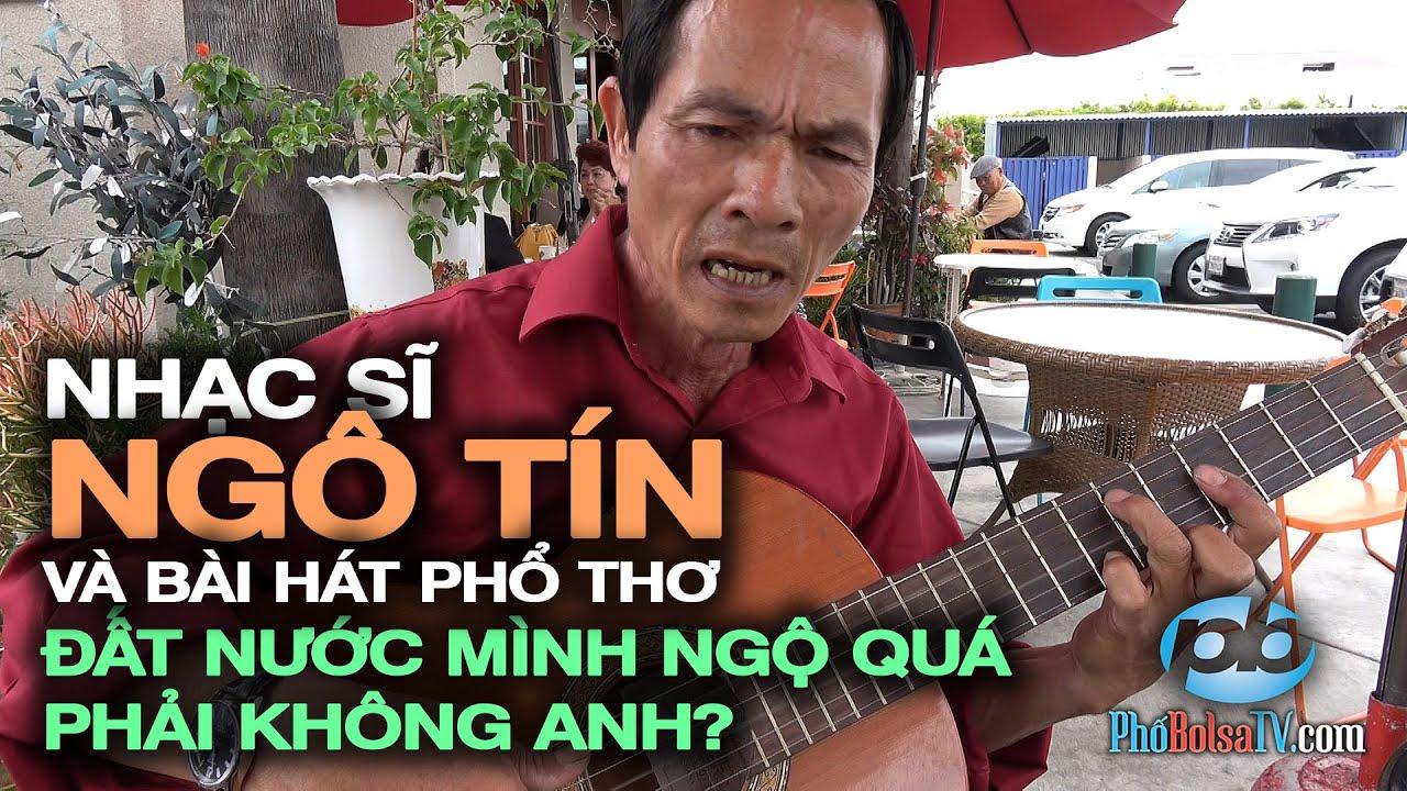 Ns Ngô Tín và bài hát phổ thơ- -Đất nước mình ngộ quá phải không anh-