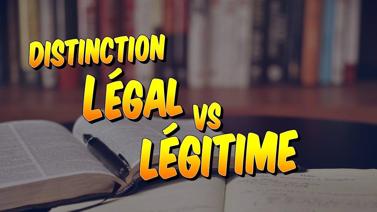 Philosophie - La distinction entre légal et légitime - YouTube