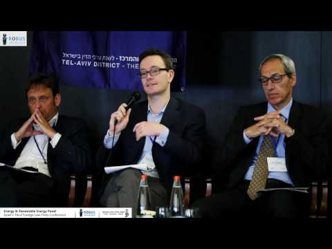 Energy & Renewable Energy Panel- Israel 3rd Foreign law firms conference- Robus