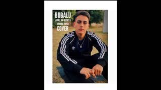 Bubalu - Anuel AA x Prince Royce x Becky G x Mambo Kingz x Dj Luian (Tomas Rodriguez - Cover/Remix)