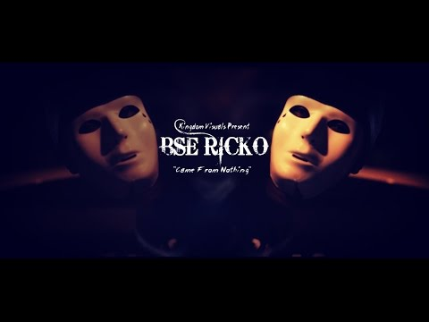 BSE Ricko | Came From Nothing(Shot By: Kingdom Visuals)