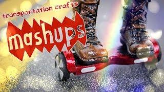 Mash Ups: Transportation Crafts - DIY Car   Hover Board   Segway & more