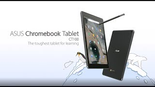 The Toughest Tablet For Learning - Chromebook Tablet Ct100 | Asus