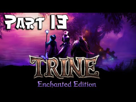 Trine: Enchanted Edition - Part 13 - Bramblestoke Village  