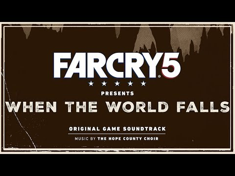 The Hope County Choir - We Will Rise Again (Choir Version) | Far Cry 5 : When the World Falls