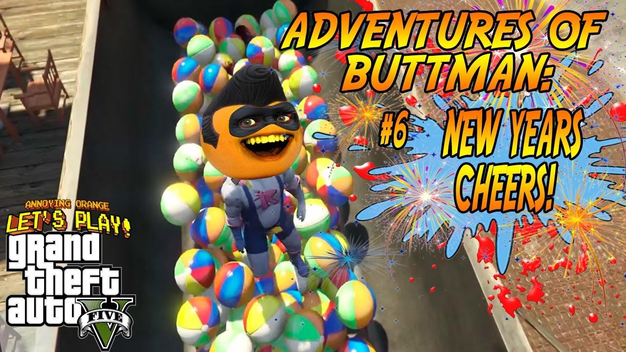 Download Adventures of Buttman #6: NEW YEARS CHEERS (Annoying Orange GTA V)