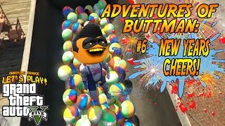 Adventures of Buttman #6: NEW YEARS CHEERS (Annoying Orange GTA V)