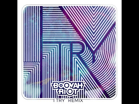 Macy Gray - I Try (Booyah Riot Remix)