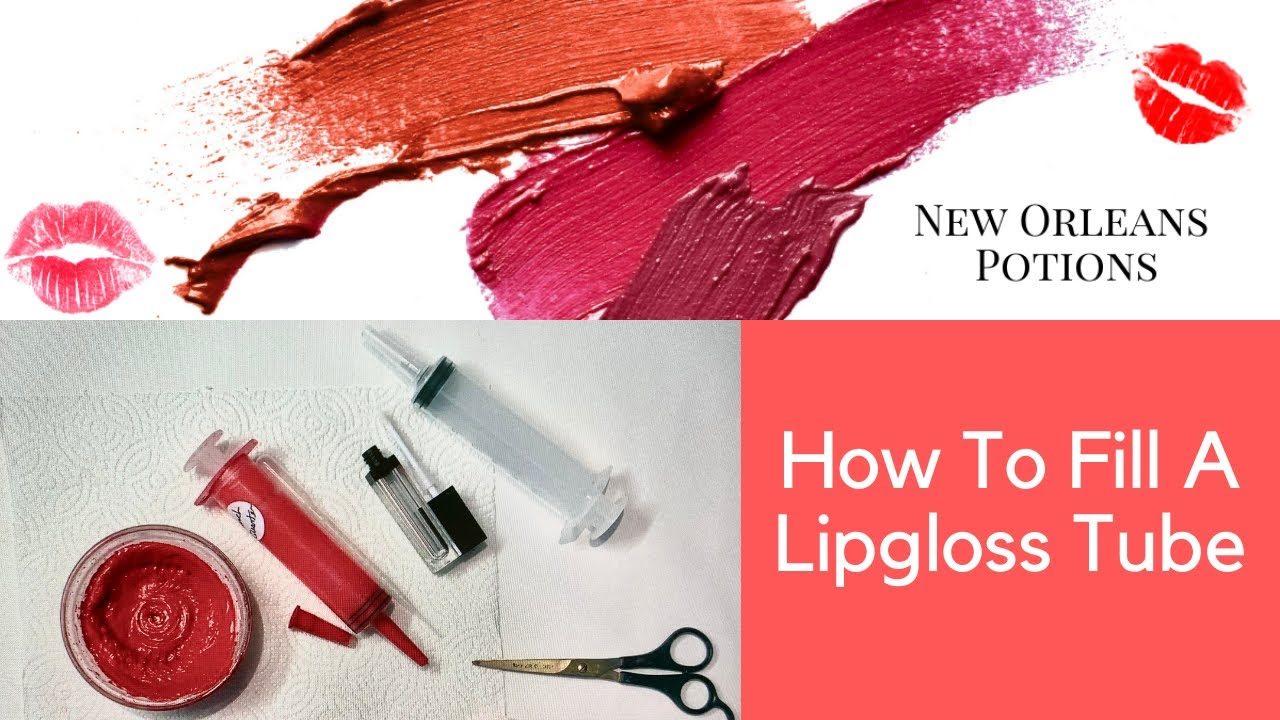 How To Fill A Lipgloss Tube