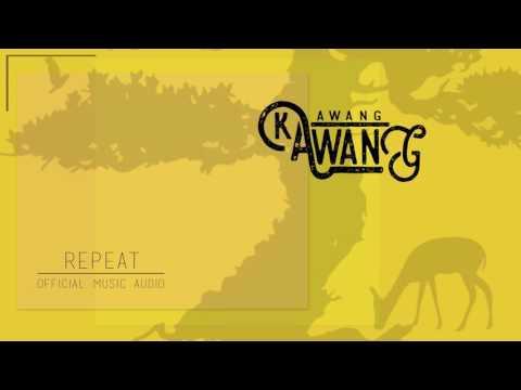 KAAWANG AWANG - REPEAT (Official Audio)