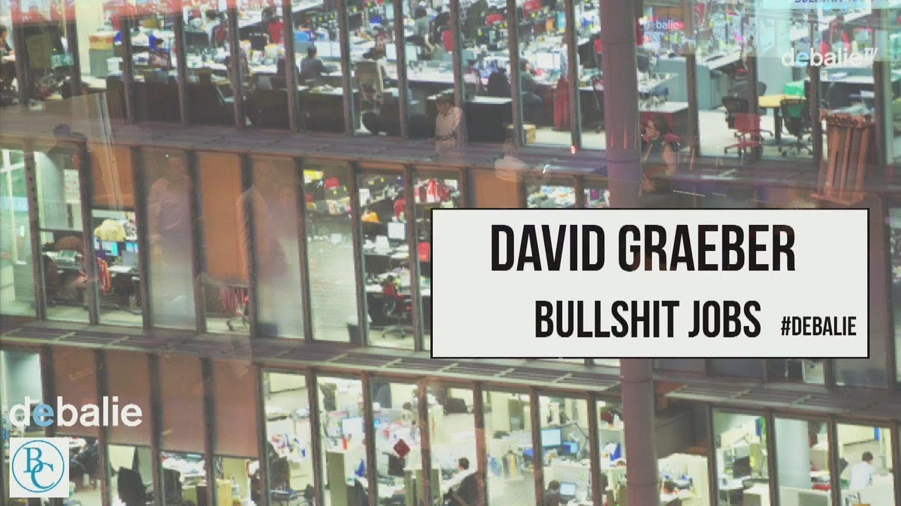 David Graeber - Bullshit Jobs