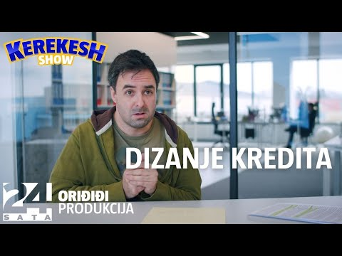 Dizanje kredita | KEREKESH SHOW