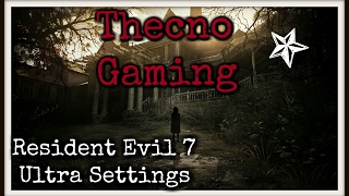 TESTING RX 480 | RESIDENT EVIL 7 | ULTRA SETTINGS | I7 6700K | GAMEPLAY