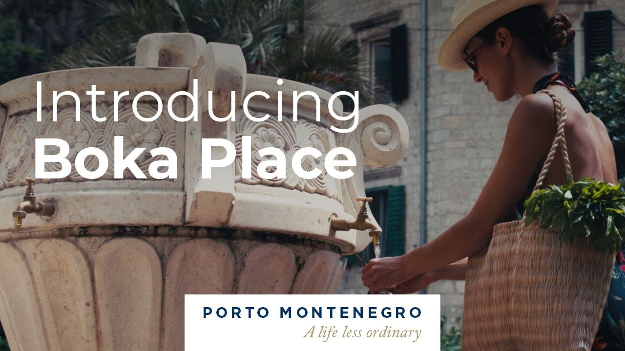 Introducing Boka Place – Porto Montenegro's newest neighbourhood