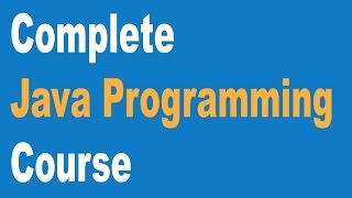 Complete Core Java Programming Course Beginners to Advance