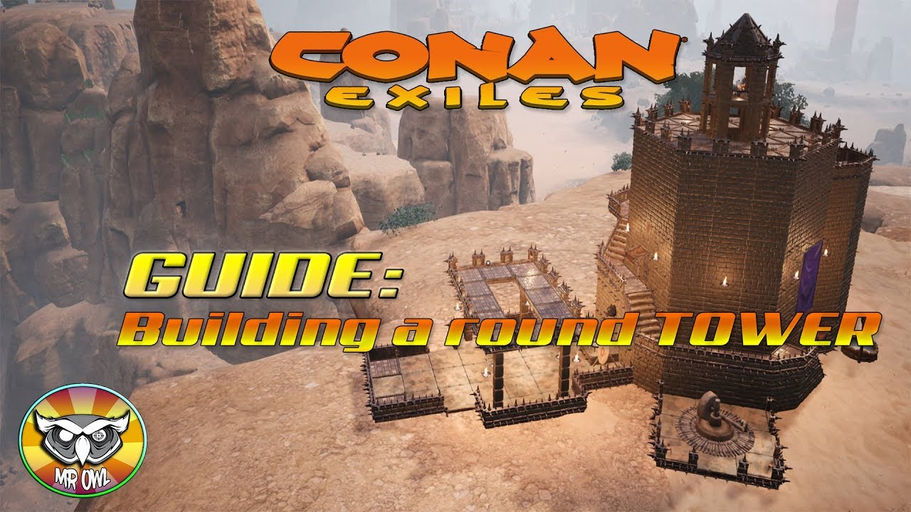 Let´s Play Conan Exiles Building A Circular Tower
