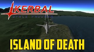 Kerbal Space Program 34 WAR 34 Pt 5 Island