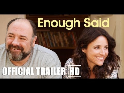 ENOUGH SAID: Official HD Trailer