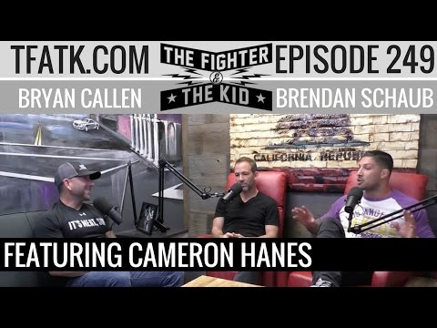 The Fighter and The Kid - Episode 249: Cameron Hanes