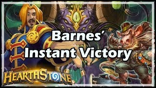 [Hearthstone] Barnes' Instant Victory