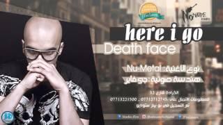 Death Face -  Here I go -  NoName Studio 2014