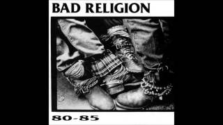 Bad Religion - 80-85 (Full Album)