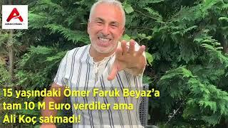 F.Bahçe 15 Yaşındaki Ömer Faruk Beyaz'ı  10 M Euro'ya satmadı!